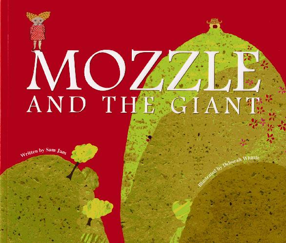 Mozzle and the Giant by Nury Vittachi and Deborah Whittle